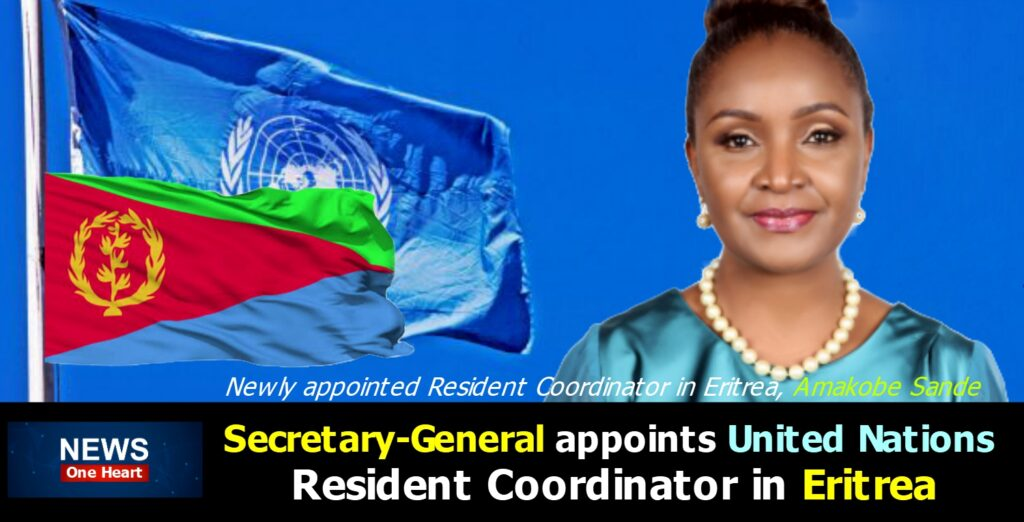 UN Secretary General appoints United Nations Resident Coordinator in Eritrea